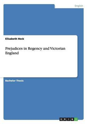 Prejudices in Regency and Victorian England