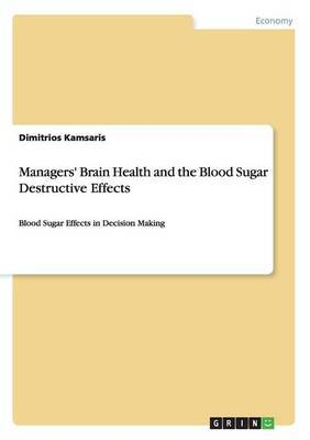 Managers' Brain Health and the Blood Sugar Destructive Effects