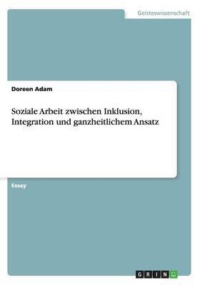 Soziale Arbeit Zwischen Inklusion