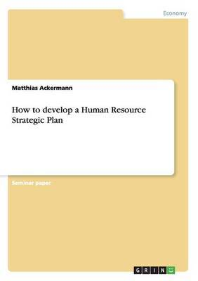 How to Develop a Human Resource Strategic Plan