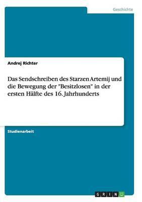 Das Sendschreiben Des Starzen Artemij Und Die Bewegung Der Besitzlosen in Der Ersten Halfte Des 16. Jahrhunderts