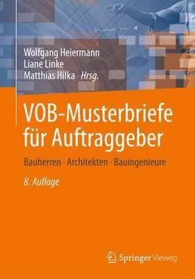 Vob-Musterbriefe Fur Auftraggeber: Bauherren - Architekten - Bauingenieure