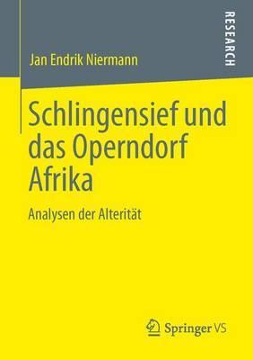 Schlingensief Und Das Operndorf Afrika: Analysen Der Alteritat