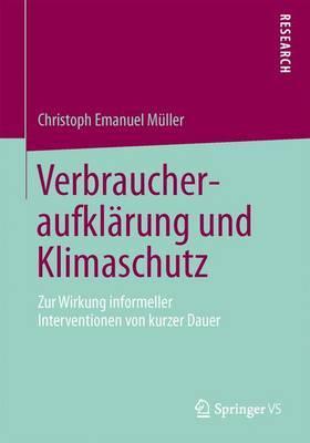Verbraucheraufklarung Und Klimaschutz: Zur Wirkung Informeller Interventionen Von Kurzer Dauer