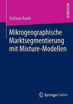 Mikrogeographische Marktsegmentierung Mit Mixture-Modellen