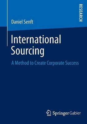 International Sourcing: A Method to Create Corporate Success