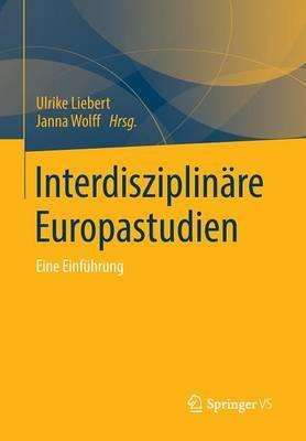 Interdisziplinare Europastudien: Eine Einfuhrung