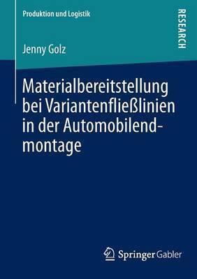Materialbereitstellung Bei Variantenflielinien in Der Automobilendmontage