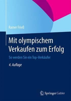 Mit Olympischem Verkaufen Zum Erfolg: So Werden Sie Ein Top-Verkaufer