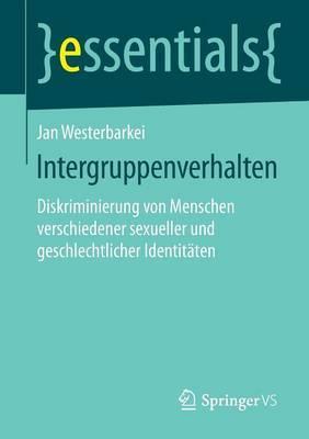 Intergruppenverhalten: Diskriminierung Von Menschen Verschiedener Sexueller Und Geschlechtlicher Identitaten