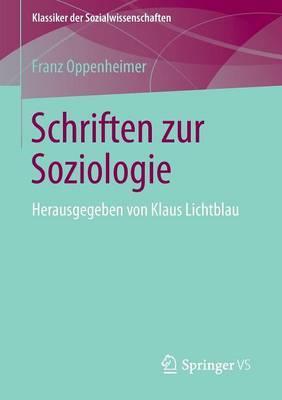 Schriften Zur Soziologie: Herausgegeben Von Klaus Lichtblau