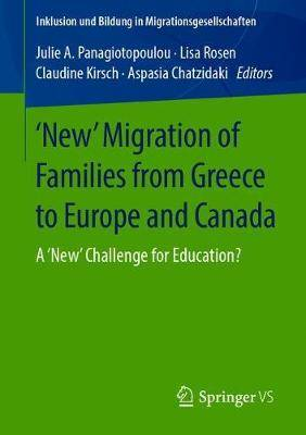 'New' Migration of Families from Greece to Europe and Canada: A 'New' Challenge for Education?