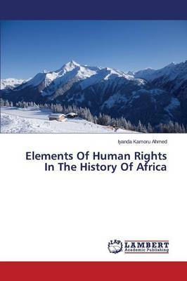 Elements of Human Rights in the History of Africa