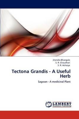 Tectona Grandis - A Useful Herb