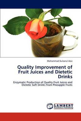 Quality Improvement of Fruit Juices and Dietetic Drinks