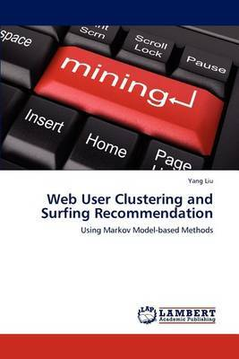 Web User Clustering and Surfing Recommendation