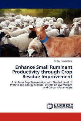 Enhance Small Ruminant Productivity Through Crop Residue Improvement