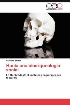 Hacia Una Bioarqueologia Social