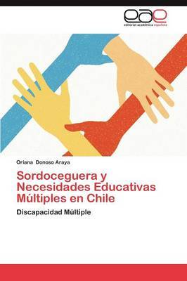 Sordoceguera y Necesidades Educativas Multiples En Chile