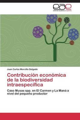 Contribucion Economica de La Biodiversidad Intraespecifica