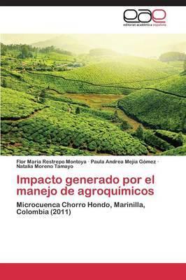 Impacto Generado Por El Manejo de Agroquimicos