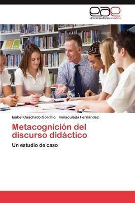 Metacognicion del Discurso Didactico