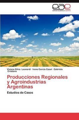 Producciones Regionales y Agroindustrias Argentinas