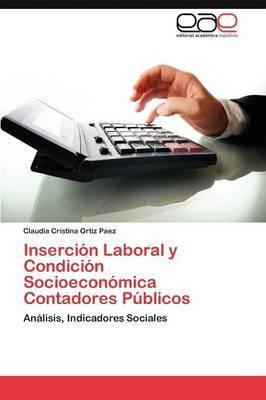 Insercion Laboral y Condicion Socioeconomica Contadores Publicos