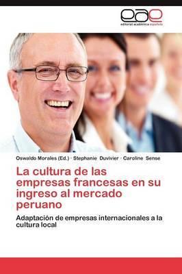 La Cultura de Las Empresas Francesas En Su Ingreso Al Mercado Peruano