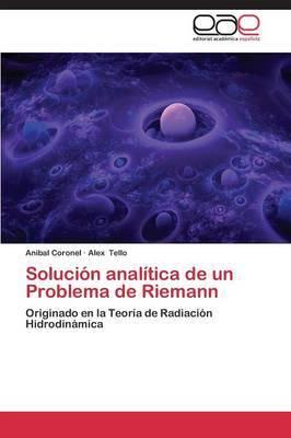 Solucion Analitica de Un Problema de Riemann