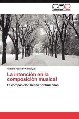 La Intencion En La Composicion Musical