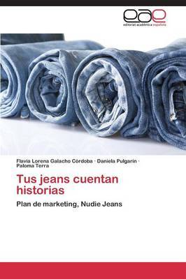 Tus Jeans Cuentan Historias