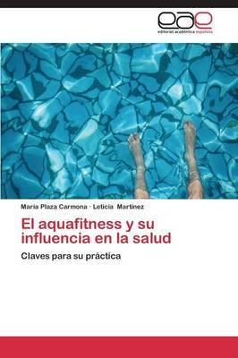 El Aquafitness y Su Influencia En La Salud