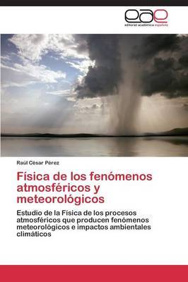Fisica de Los Fenomenos Atmosfericos y Meteorologicos