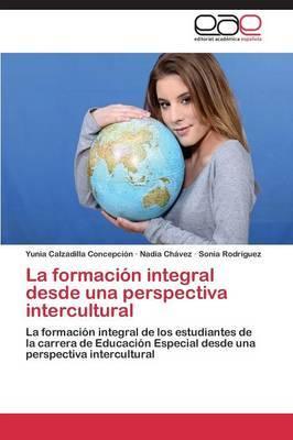 La Formacion Integral Desde Una Perspectiva Intercultural