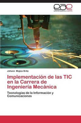 Implementacion de Las Tic En La Carrera de Ingenieria Mecanica