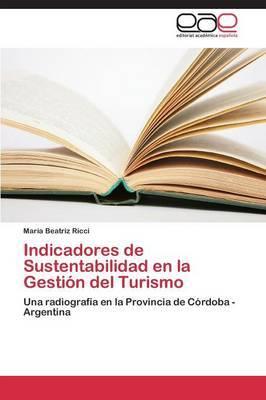 Indicadores de Sustentabilidad En La Gestion del Turismo