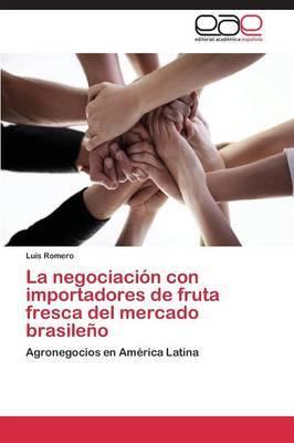 La Negociacion Con Importadores de Fruta Fresca del Mercado Brasileno