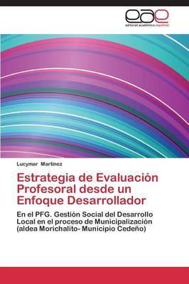 Estrategia de Evaluacion Profesoral Desde Un Enfoque Desarrollador