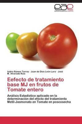 Efecto de Tratamiento Base Mj En Frutos de Tomate Entero