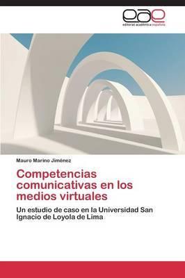 Competencias Comunicativas En Los Medios Virtuales