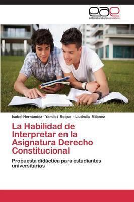 La Habilidad de Interpretar En La Asignatura Derecho Constitucional