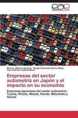 Empresas del Sector Automotriz En Japon y El Impacto En Su Economia