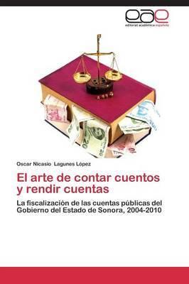 El Arte de Contar Cuentos y Rendir Cuentas