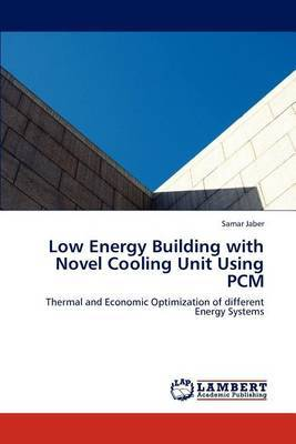 Low Energy Building with Novel Cooling Unit Using Pcm