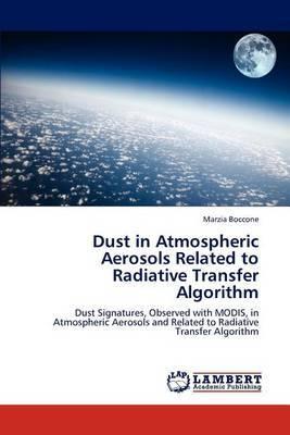 Dust in Atmospheric Aerosols Related to Radiative Transfer Algorithm