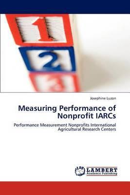 Measuring Performance of Nonprofit Iarcs