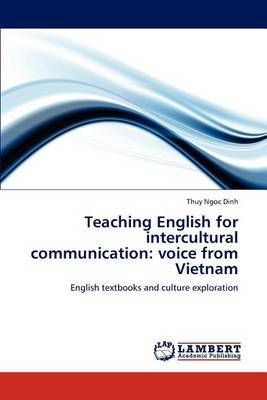 Teaching English for Intercultural Communication: Voice from Vietnam