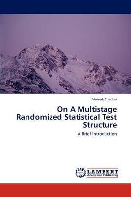 On a Multistage Randomized Statistical Test Structure