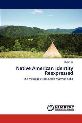 Native American Identity Reexpressed